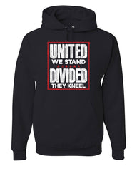 United We Stand Divided They Kneel Hoodie USA Patriot Anthem Sweatshirt