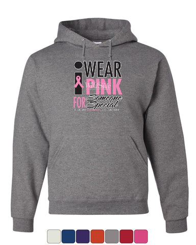 I Wear Pink for Someone Special Hoodie Breast Cancer Awareness Sweatshirt