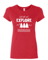 Get Out and Explore Women's T-Shirt Nature Camping Tourism Adventure Shirt