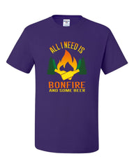 All I Need is Bonfire & Some Beer T-Shirt Funny Camping Drinking Tee Shirt