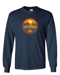 Let's Go Explore Long Sleeve T-Shirt Campfire Nature Mountains Adventure Tee