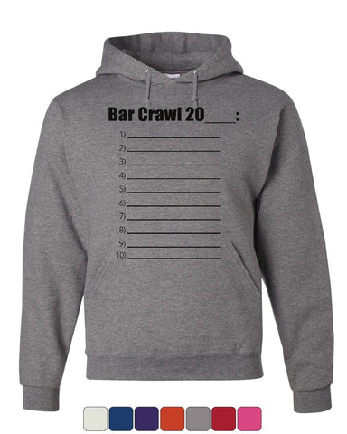 Bar Crawl 20__ Check List Hoodie Drinking College Beer Booze Sweatshirt