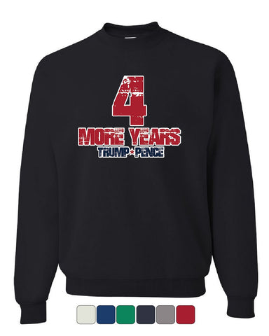 4 More Years Trump Pence Sweatshirt MAGA 2020 Keep America Great! Sweater