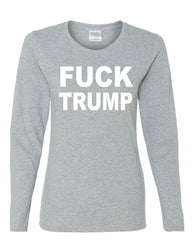 F**K Trump Long Sleeve T-Shirt Anti Trump Political - Tee Hunt - 4