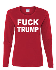F**K Trump Long Sleeve T-Shirt Anti Trump Political - Tee Hunt - 6