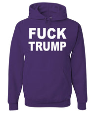 F**K Trump Hoodie Anti Trump Political Sweatshirt - Tee Hunt - 3