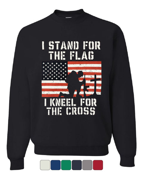 I Stand for the Flag I kneel for the Cross Sweatshirt Patriot Sweater