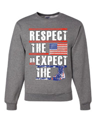 Respect the Flag or Expect the Boot Sweatshirt American Flag Patriotic Sweater