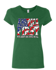 America First Women's T-Shirt Liberty and Justice for All 4th of July Shirt