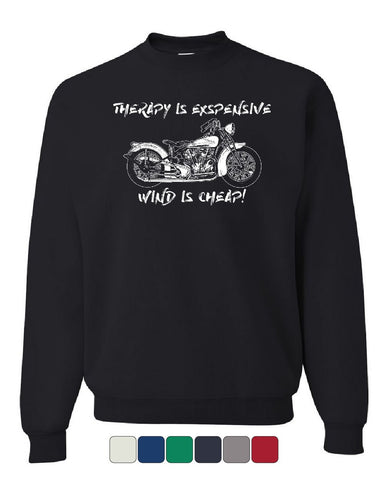 Therapy is Expensive Wind is Cheap Sweatshirt Bobber Route 66 Biker Sweater