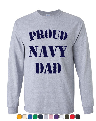 779092a1 Proud Navy Dad Long Sleeve T-Shirt Patriotic Veteran Navy Seal Father's Day  Tee
