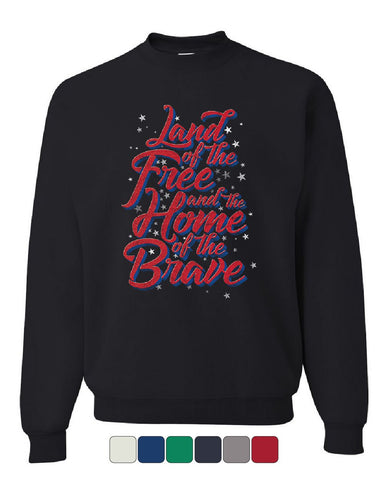 Land of the Free Home of the Brave Sweatshirt 4th of July Patriotic Sweater