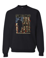 Stand for the Men and Women Sweatshirt Support our Troops Patriotic Sweater