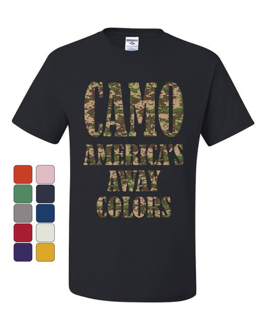 Camo America's Away Colors T-Shirt Funny Patriotic Military USA Tee Shirt