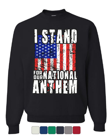 I Stand for Our National Anthem Sweatshirt US Flag Patriot POW MIA Sweater
