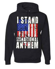 I Stand for Our National Anthem Hoodie US Flag Patriot POW MIA Sweatshirt