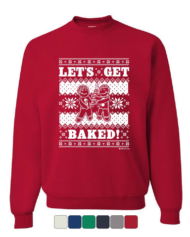 Let's Get Baked 420 Sweatshirt Ugly Sweatshirt Christmas Sweater