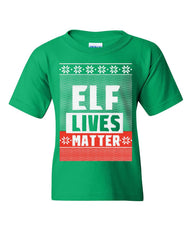 Elf Lives Matter Ugly Sweatshirt Youth T-Shirt Holiday Christmas Xmas Kids Tee