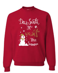 Dear Santa It Wasn't Me Sweatshirt Funny Naughty Christmas Eve Xmas Sweater