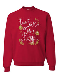 Dear Santa Define Naughty Sweatshirt Funny Christmas Xmas Holiday Sweater