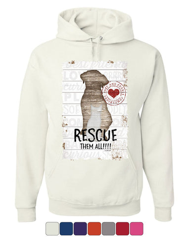 Rescue Them All Hoodie Pet Dog Cat Shelter Animal Rescue Paw Sweatshirt