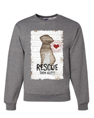 Rescue Them All Sweatshirt Pet Dog Cat Shelter Animal Rescue Paw Sweater