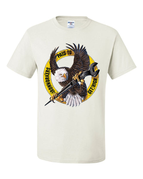 Ironworkers Paid to Get High T-Shirt Construction Workers Union Tee Shirt