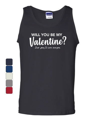 Will You Be My Valentine? Tank Top Funny Offensive Humor Attitude Sleeveless