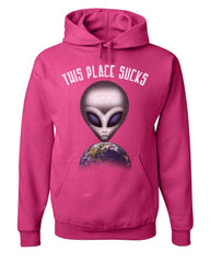 This Place Sucks Hoodie Funny UFO Alien Space Universe Earth Sweatshirt