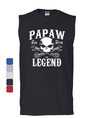 Papaw The Man The Myth The Legend Muscle Shirt Grandpa Father's Day Sleeveless