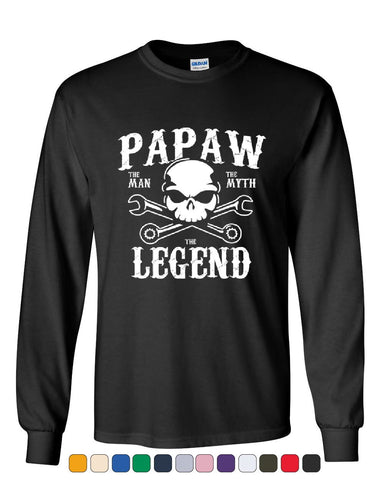 Papaw The Man The Myth The Legend Long Sleeve T-Shirt Grandpa Father's Day Tee