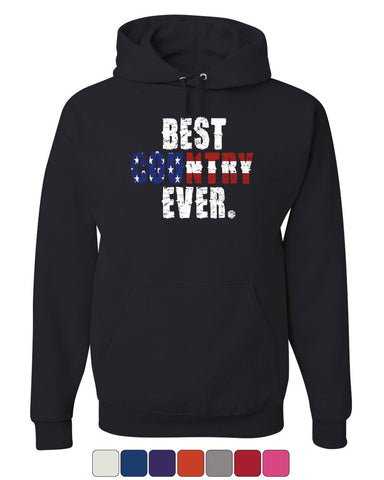 Best Country Ever Hoodie 4th of July American Flag Patriotic Sweatshirt