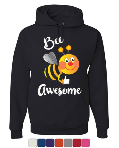 Bee Awesome Hoodie Motivational Funny Cute Honey Bee Be Awesome Sweatshirt