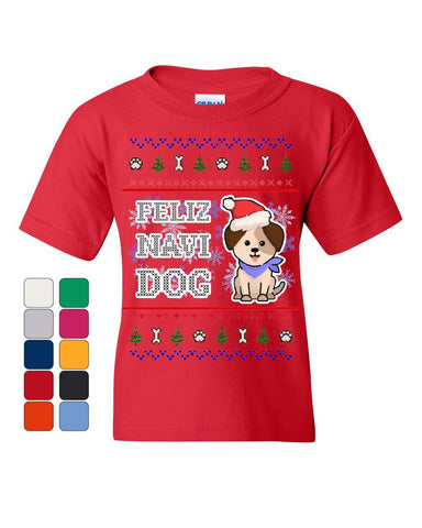 Feliz Navi Dog Ugly Sweater Youth T-Shirt Christmas Xmas Pet Paws Pup Kids Tee