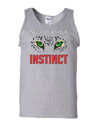 Never Doubt Your Instinct Tank Top Motivation Inspiration Nature Sleeveless