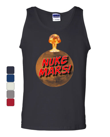 Nuke Mars! Tank Top Funny Elon Space Exploration Terraform Mars Sleeveless