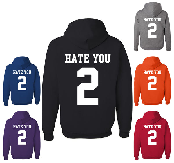 Hate U 2 Funny Hoodie Offensive Adult Humor College Party Drinking Sweatshirt - Tee Hunt - 1