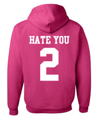 Hate U 2 Funny Hoodie Offensive Adult Humor College Party Drinking Sweatshirt - Tee Hunt - 8