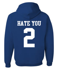 Hate U 2 Funny Hoodie Offensive Adult Humor College Party Drinking Sweatshirt - Tee Hunt - 2