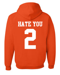 Hate U 2 Funny Hoodie Offensive Adult Humor College Party Drinking Sweatshirt - Tee Hunt - 4