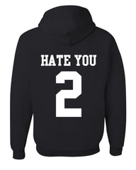 Hate U 2 Funny Hoodie Offensive Adult Humor College Party Drinking Sweatshirt - Tee Hunt - 5