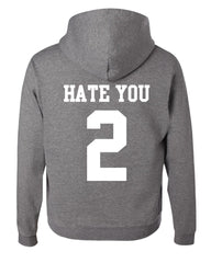 Hate U 2 Funny Hoodie Offensive Adult Humor College Party Drinking Sweatshirt - Tee Hunt - 6