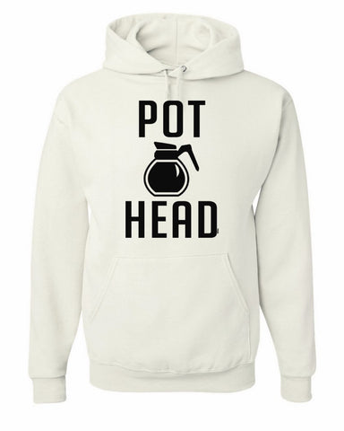 Pot Head Hoodie Funny Coffee Sweatshirt - Tee Hunt - 1
