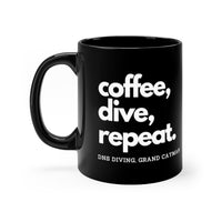 coffee, dive, repeat Black Mug 11oz
