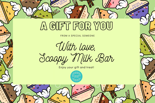 Scoopy Milk Bar Gift Card