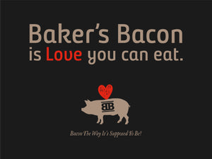 Baker's Bacon Gift Box - Baker's Bacon is Love you can eat