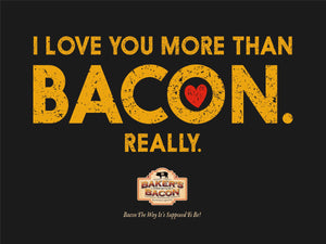 Baker's Bacon Gift Box - I love you more than bacon