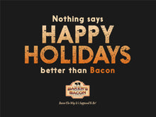 Load image into Gallery viewer, Baker's Bacon Gift Box - Nothing says Happy Holidays better than Bacon