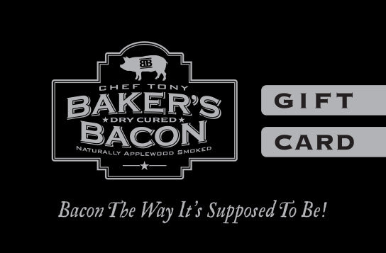 Baker's Bacon Gift Card
