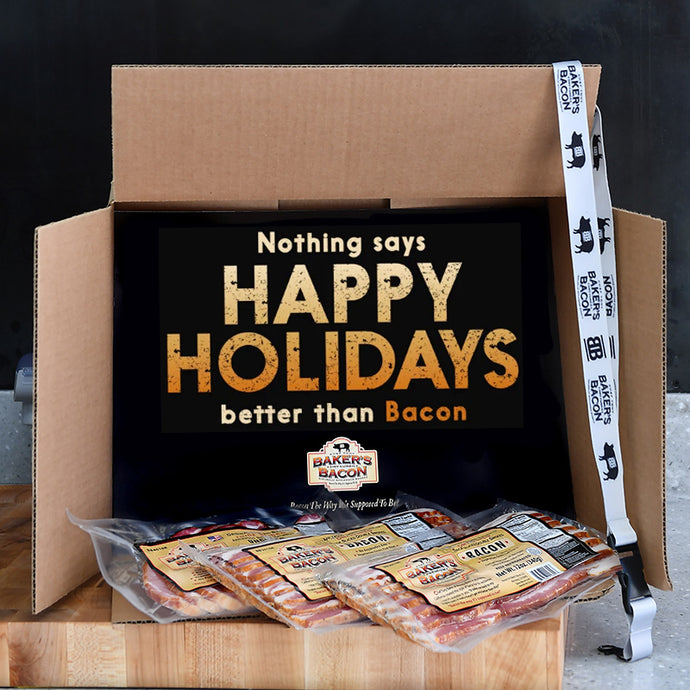 Baker's Bacon Gift Box - Nothing says Happy Holidays better than Bacon